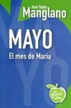 mayo: el mes de maria jose pedro manglano 9788494211157