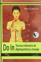 do in: tecnica milenaria de digitopuntura y masaje mauricio lopez lumi 9788494477157