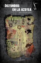 disturbios en la azotea (ebook)-iñigo pimoulier ugarte-9788494529757