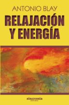 relajacion y energia antonio blay 9788494679957