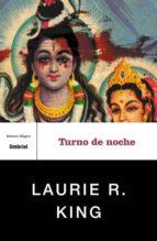 turno de noche laurie r. king 9788495618757