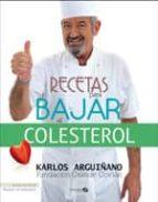 recetas para bajar el colesterol karlos arguiñano 9788496177857