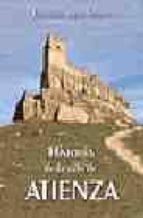 historia de la villa de atienza-francisco layna serrano-9788496236257