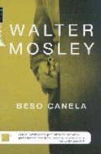 beso canela-walter mosley-9788496544857