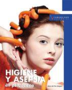 higiene y asepsia en peluqueria (pcpi) (ciclos formativos de grad o medio) pilar minguez 9788496699557
