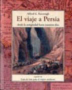 el viaje a persia-alfred g. kavanagh-9788497167857