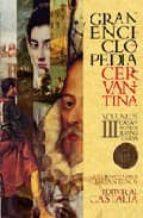 gran enciclopedia cervantina vol. iii carlos alvar 9788497402057