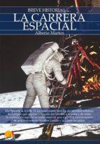 la carrera espacial (breve historia de...) alberto martos 9788497637657