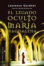 el legado de maria magdalena-laurence gardner-9788497772457