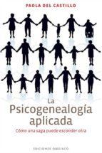 la psicogenealogia aplicada paola del castillo 9788497779357