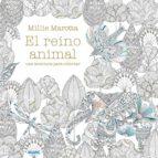 el reino animal. una aventura para colorear millie marotta 9788498018257