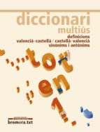diccionari multius definicions, sinonims i antonims valencia cast ella castella valencia-josep lacreu-9788498243857