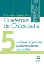cuadernos de osteopatia - tomo 5.-francisco fajardo ruiz-9788498270457