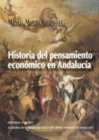 historia del pensamiento economico en andalucia-manuel martin rodriguez-9788498369557