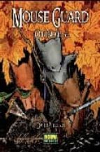 mouse guard 1. otoño 1152-david petersen-9788498474657