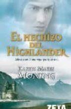 el hechizo de highlander-karen marie moning-9788498721157