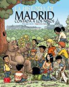 la historia de madrid contada a los niños (3ª ed.) pedro lopez carcelen 9788498733457