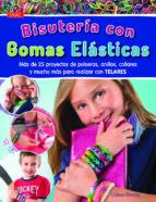 bisuteria con gomas elasticas-colleen dorsey-9788498744057