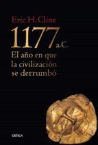 1177 b.c.: el año del colapso de la civilizacion eric h. cline 9788498927757
