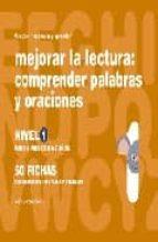 mejorar la lectura 1, comprender palabras y oraciones para niños de 6 a 7 años-jesus jarque garcia-9788498960457