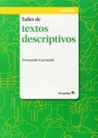 taller de textos descriptivos fernando carratala 9788499215457