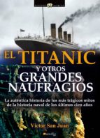 titanic y otros grandes naufragios-victor san juan-9788499676357