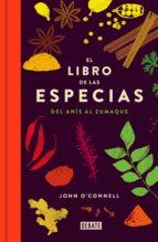 el libro de las especias-john o connell-9788499926957