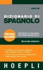 dizionario spagnolo italiano - diccionario italiano español (2a e d)-laura tam-9788820340957