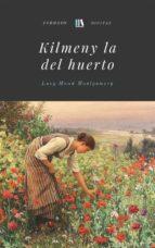 kilmeny la del huerto (ebook)-lucy maud montgomery-9788826076157