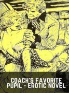 coach's favorite pupil - erotic novel (ebook)-9788827536957