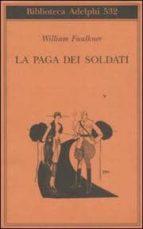 El libro de La paga dei soldati autor WILLIAM FAULKNER DOC!