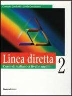 linea diretta, 2. alumno: corso di italiano a livello medio corrado conforti c. linda 9788877154057