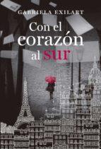 con el corazón al sur (ebook)-gabriela exilart-9789506444457