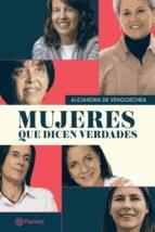 mujeres que dicen verdades (ebook) alejandra de vengoechea 9789584269157