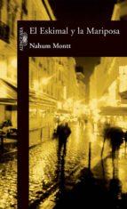 el eskimal y la mariposa (ebook)-nahum montt-9789587581157