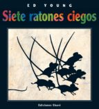 siete ratones ciegos = seven blind mice-ed young-9789802572557