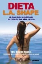 dieta l.a. shape david heber 9789870006657
