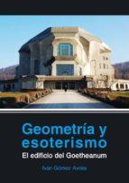 geometria y esoterismo ivan gomez aviles 9789874000057