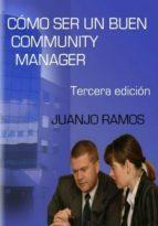 cómo ser un buen community manager (ebook) juanjo ramos cdlxi00337057