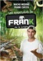 las aventuras de frank de la jungla (+ cuaderno de campo) nacho moreno medina frank cuesta 8432715064367