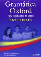 gramatica oxford bachillerato con respuestas 9780194037167