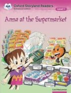 anna at the supermarket (oxford storyland readers 1) carol maclennan 9780195969467