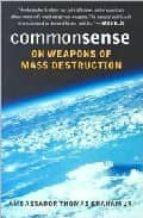 Commonsense on weapons of mass destruction PDF MOBI por Thomas graham