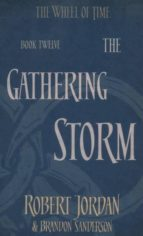 the gathering storm (the wheel of time  book 12)-robert jordan-9780356503967