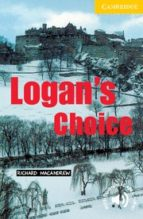 logan s choice: level 2-richard macandrew-9780521795067