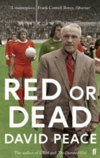 red or dead-david peace-9780571280667