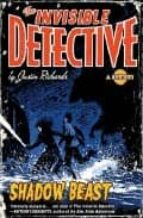 The invisible detective: the shadow beast Descarga gratuita ebook pdf search