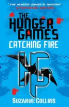catching fire (hunger games trilogy, no. 2)-suzanne collins-9781407109367