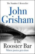 the rooster bar-john grisham-9781473616967
