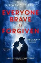 everyone brave is forgiven-chris cleave-9781473626867